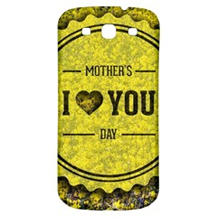Happy Mother Day Samsung Galaxy S3 S Iii Classic Hardshell Back Case by Simbadda