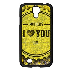Happy Mother Day Samsung Galaxy S4 I9500/ I9505 Case (black) by Simbadda