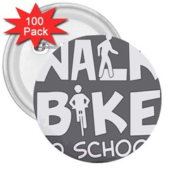 Bicycle Walk Bike School Sign Grey 3  Buttons (100 Pack)  by Alisyart
