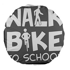 Bicycle Walk Bike School Sign Grey Large 18  Premium Round Cushions by Alisyart