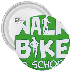 Bicycle Walk Bike School Sign Green Blue 3  Buttons by Alisyart