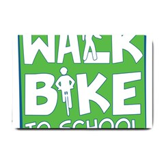 Bicycle Walk Bike School Sign Green Blue Small Doormat  by Alisyart