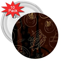Coffe Break Cake Brown Sweet Original 3  Buttons (10 Pack)  by Alisyart