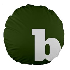 Square Alphabet Green White Sign Large 18  Premium Flano Round Cushions by Alisyart