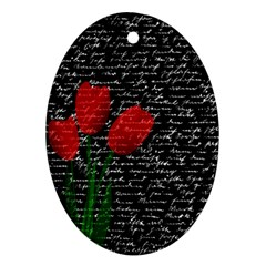 Red Tulips Oval Ornament (two Sides) by Valentinaart