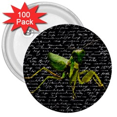 Mantis 3  Buttons (100 Pack)  by Valentinaart