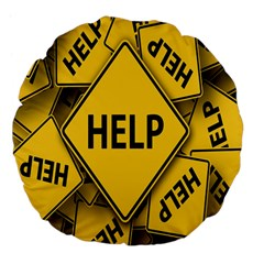 Caution Road Sign Help Cross Yellow Large 18  Premium Flano Round Cushions by Alisyart