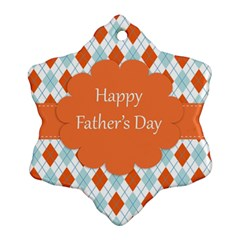 Happy Father Day  Ornament (snowflake) by Simbadda