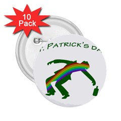 St  Patricks 2 25  Buttons (10 Pack)  by Valentinaart
