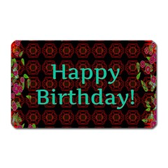 Happy Birthday To You! Magnet (rectangular) by Amaryn4rt