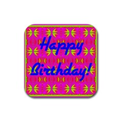 Happy Birthday! Rubber Coaster (square)  by Amaryn4rt
