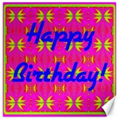 Happy Birthday! Canvas 20  X 20   by Amaryn4rt