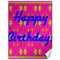 Happy Birthday! Canvas 36  X 48   by Amaryn4rt