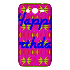Happy Birthday! Samsung Galaxy Mega 5 8 I9152 Hardshell Case  by Amaryn4rt