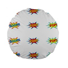 Boom Pow Pop Sign Standard 15  Premium Round Cushions by Alisyart