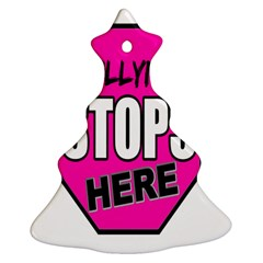 Bullying Stops Here Pink Sign Ornament (christmas Tree)  by Alisyart
