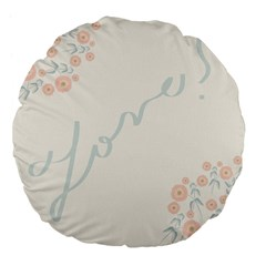 Love Card Flowers Large 18  Premium Flano Round Cushions by Simbadda