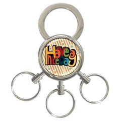 Have A Nice Happiness Happy Day 3 Ring Key Chains by Simbadda