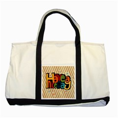 Have A Nice Happiness Happy Day Two Tone Tote Bag by Simbadda