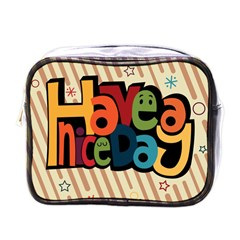Have A Nice Happiness Happy Day Mini Toiletries Bags by Simbadda