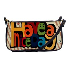 Have A Nice Happiness Happy Day Shoulder Clutch Bags by Simbadda