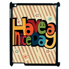 Have A Nice Happiness Happy Day Apple Ipad 2 Case (black) by Simbadda