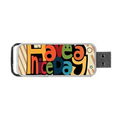 Have A Nice Happiness Happy Day Portable Usb Flash (two Sides) by Simbadda