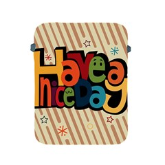 Have A Nice Happiness Happy Day Apple Ipad 2/3/4 Protective Soft Cases by Simbadda