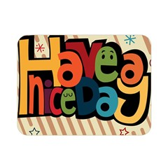 Have A Nice Happiness Happy Day Double Sided Flano Blanket (mini)  by Simbadda