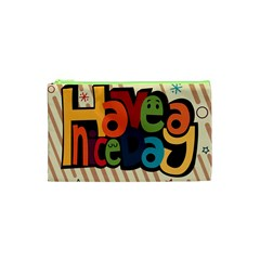 Have A Nice Happiness Happy Day Cosmetic Bag (xs) by Simbadda