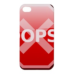 Oops Stop Sign Icon Apple Iphone 4/4s Premium Hardshell Case by Alisyart