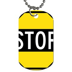 Road Sign Stop Dog Tag (one Side) by Alisyart