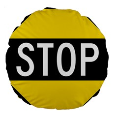 Road Sign Stop Large 18  Premium Round Cushions by Alisyart