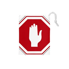 Road Sign Stop Hand Finger Drawstring Pouches (small)  by Alisyart
