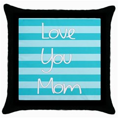 Love You Mom Stripes Line Blue Throw Pillow Case (black) by Alisyart