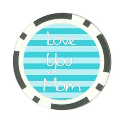 Love You Mom Stripes Line Blue Poker Chip Card Guard by Alisyart