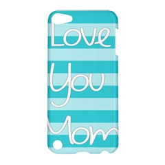 Love You Mom Stripes Line Blue Apple Ipod Touch 5 Hardshell Case by Alisyart