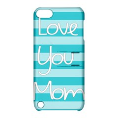 Love You Mom Stripes Line Blue Apple Ipod Touch 5 Hardshell Case With Stand by Alisyart