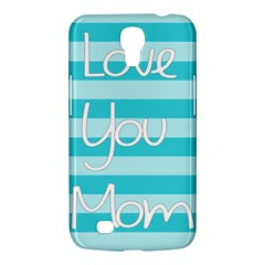 Love You Mom Stripes Line Blue Samsung Galaxy Mega 6 3  I9200 Hardshell Case by Alisyart
