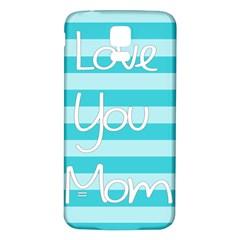 Love You Mom Stripes Line Blue Samsung Galaxy S5 Back Case (white) by Alisyart