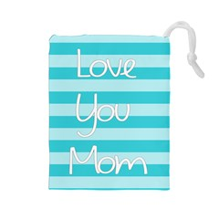 Love You Mom Stripes Line Blue Drawstring Pouches (large)  by Alisyart