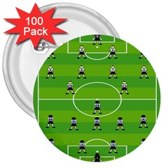 Soccer Field Football Sport 3  Buttons (100 Pack)  by Alisyart