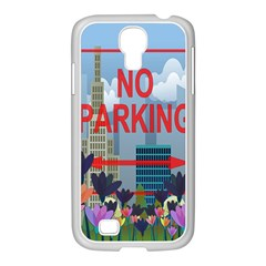 No Parking  Samsung Galaxy S4 I9500/ I9505 Case (white) by Valentinaart