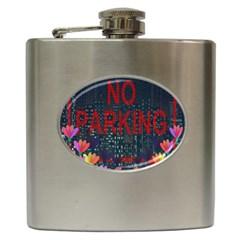 No Parking  Hip Flask (6 Oz) by Valentinaart