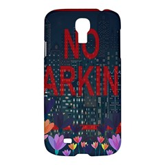 No Parking  Samsung Galaxy S4 I9500/i9505 Hardshell Case by Valentinaart
