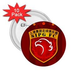 Shanghai Sipg F C  2 25  Buttons (10 Pack)  by Valentinaart