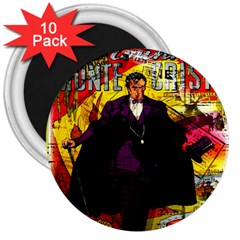 Monte Cristo 3  Magnets (10 Pack)  by Valentinaart