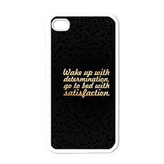 Posterwake Up With Determination      Inspirational Quotes Apple Iphone 4 Case (white) by chirag505p