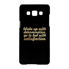 Posterwake Up With Determination      Inspirational Quotes Samsung Galaxy A5 Hardshell Case  by chirag505p