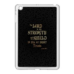 The Lord Is My Strength And My Shield In Him My Heart Trusts      Inspirational Quotes Apple Ipad Mini Case (white) by chirag505p